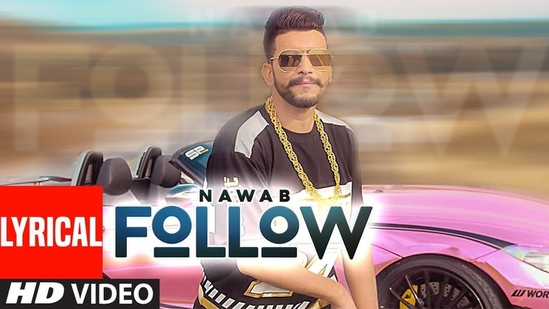 Follow Nawab Full Lyrical Song Mista Baaz Korwalia Maan Latest Punjabi Songs 2018