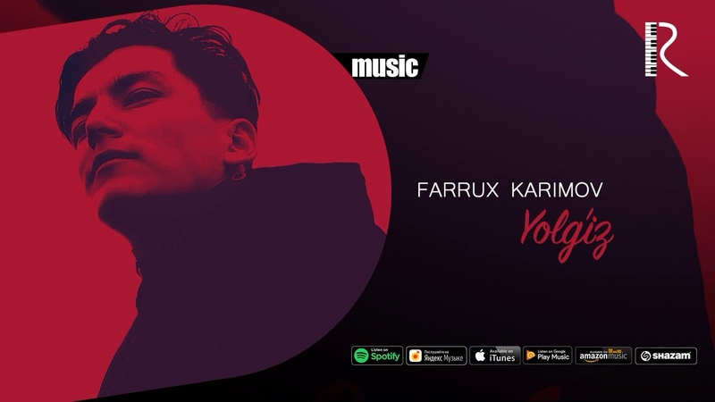 Farrux Karimov - Yolg'iz | Фаррух Каримов - Ёлгиз (music version)