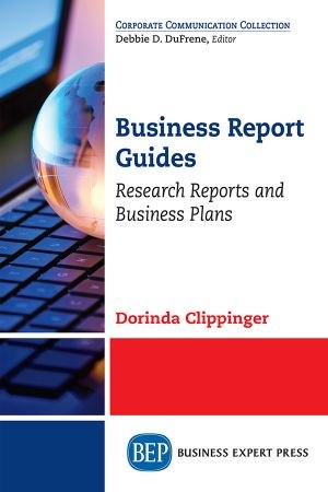 Business Report Guides - Dorinda Clippinger