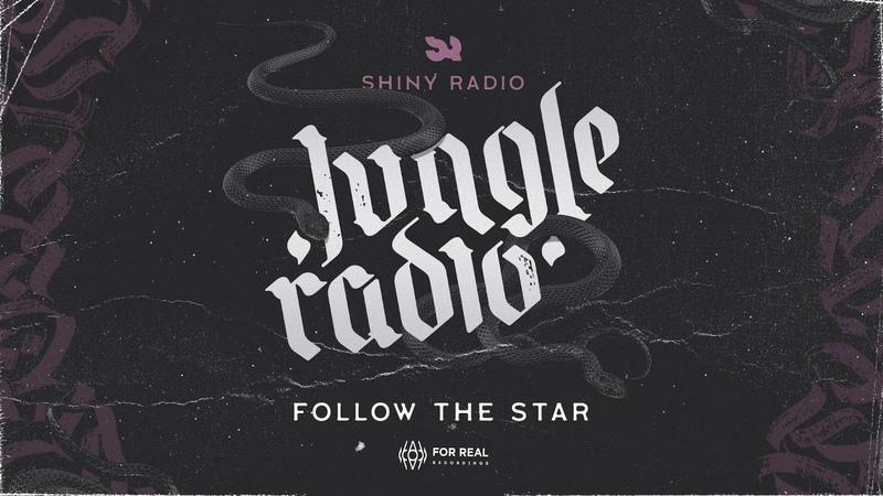 Shiny Radio - Follow The Star [Jungle Radio LP 2019]