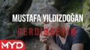Mustafa Yıldızdoğan - Derdindeyim 2020