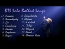 Playlist BTS 방탄소년단 Solo Ballad Songs For Studying Relaxing and Sleeping