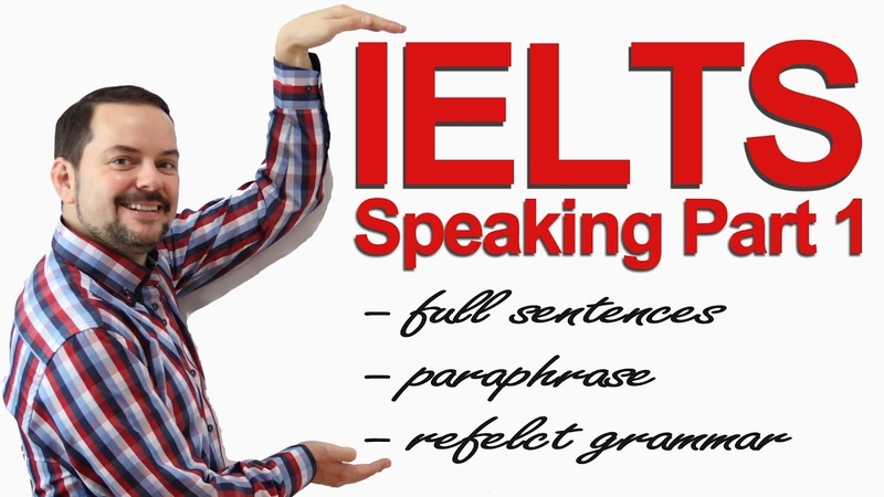 IELTS Speaking Part 1 - How to get high scores