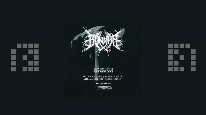 Bong Ra Monolith Cooh Remix PRSPCTRVLT003