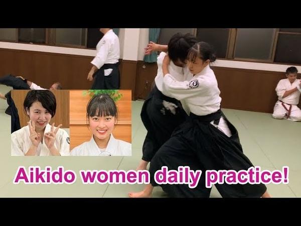 Advance aikido women's hard daily practice!