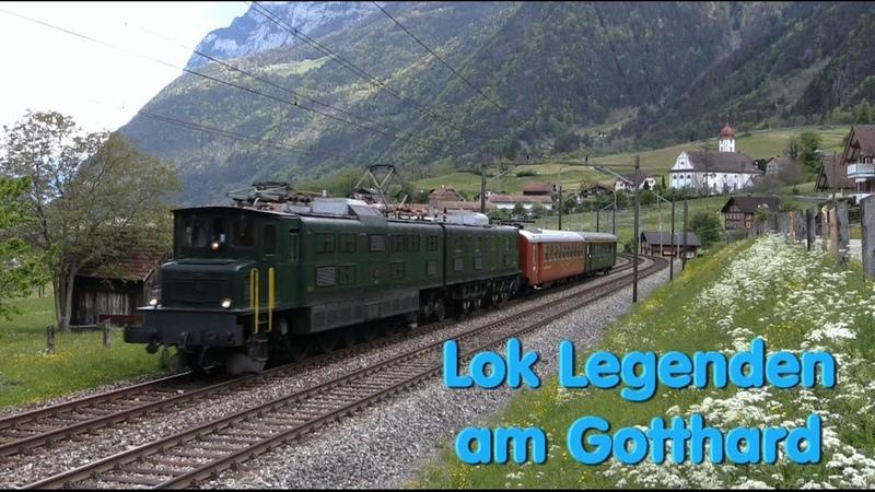 Lok Legenden am Gotthard