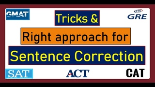 Sentence Correcton Tips Trics gmat sc tips, right approach to solve the SC, GMAT SC easy tricks
