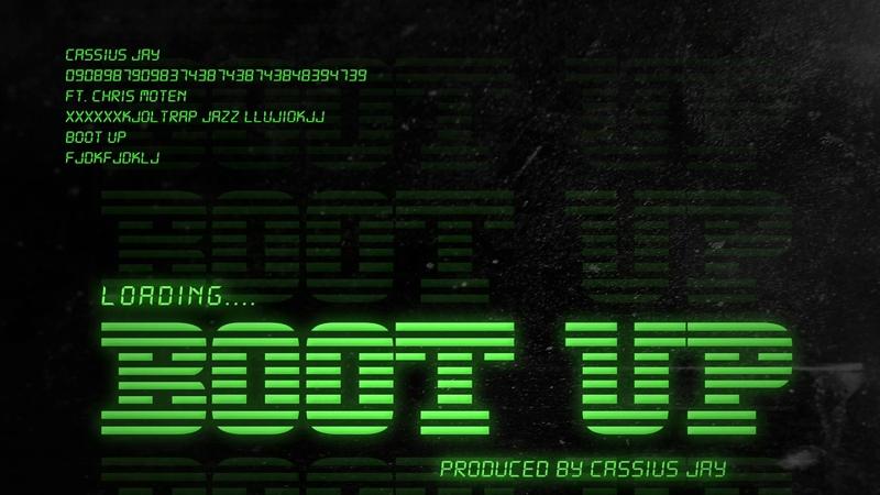 Cassius Jay Boot Up feat Chris Mox Moten