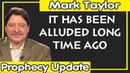 Mark Taylor Lastest June 26 2019 IT HAS BEEN ALLUDED LONG TIME AGO