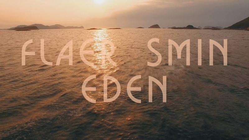Flaer Smin Eden Official video