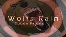 Wolfs Rain - Toboe Fights HD