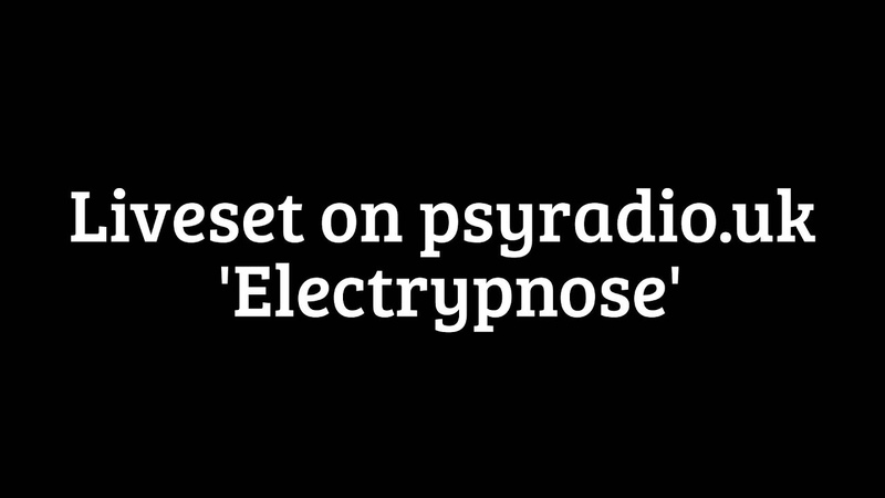 Liveset on 'Electrypnose'