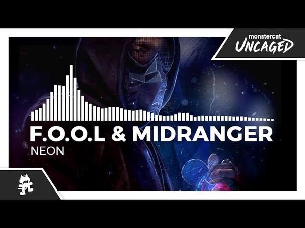 F.O.O.L Midranger - Neon [Monstercat EP Release]
