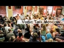 Vedic Talk Moscow