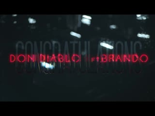 Don Diablo ft. Brando - Congratulations feat.и.& I клип #VQmusic  (Дон Диабло, Брандо)