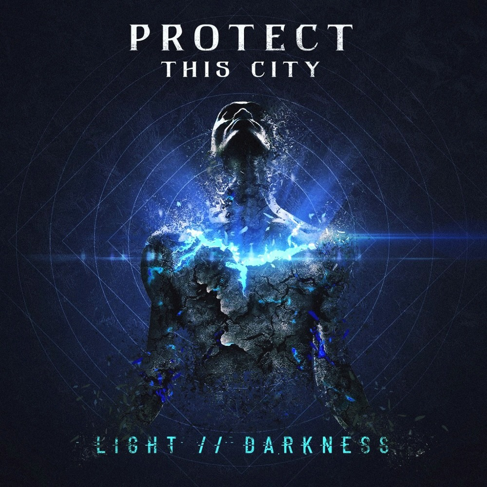 Protect This City – Light // Darkness [EP] (2019)