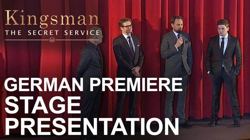 Kingsman: The Secret Service | German Premiere - Stage Presentation
