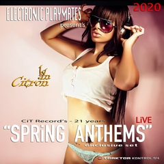 Ivan Citron – SPRiNG ANTHEMS – LiVE - CiT Record's 21 Years – '20