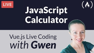 Live Coding Project: Create a Calculator using  - with Gwen Faraday