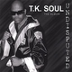 T.K. Soul - 25 to Life