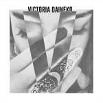 Victoria Daineko - What She Wants