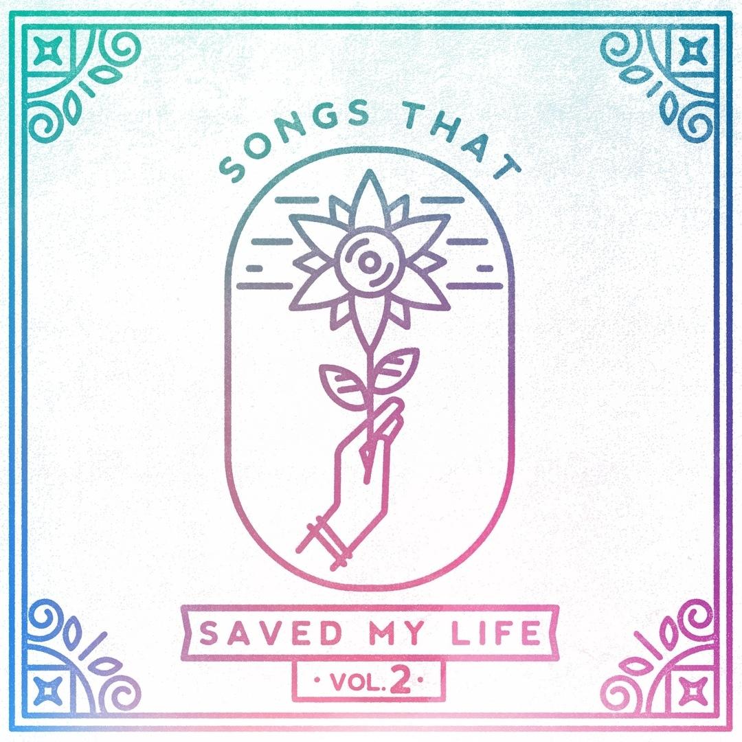 VA - Songs That Saved My Life Vol. 2