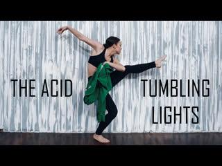 THE ACID - TUMBLING LIGHTS | CHOREO BY VALERY DUDY