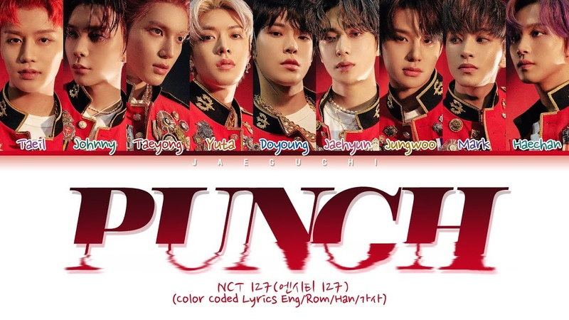 NCT 127 (엔시티 127) Punch (Color Coded Lyrics Eng/Rom/Han/가사)