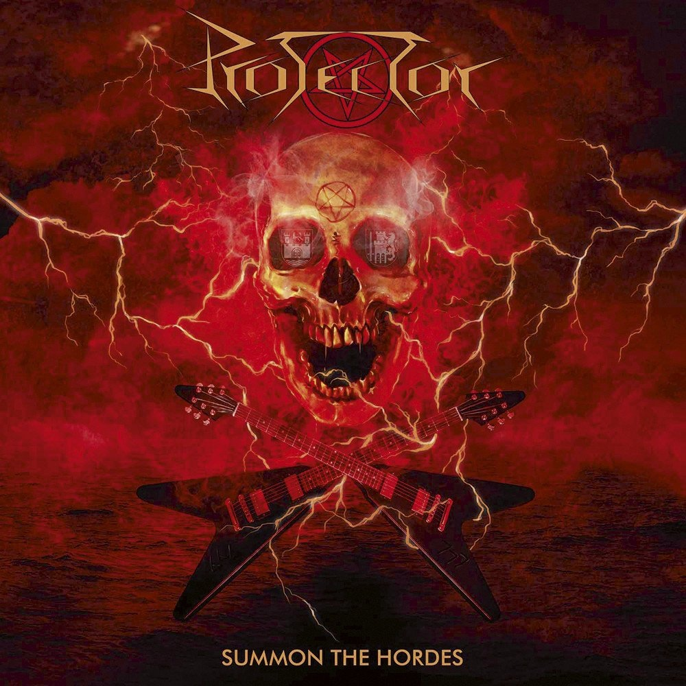 Protector - Summon The Hordes