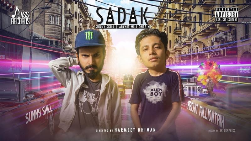 Sadak Sunny Skill Ft Archit Milliontrix Latest Hindi Song Latest Rap Songs Jass Records