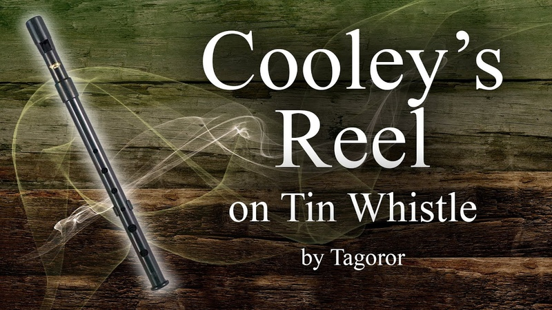 Cooley's reel Tin Whistle