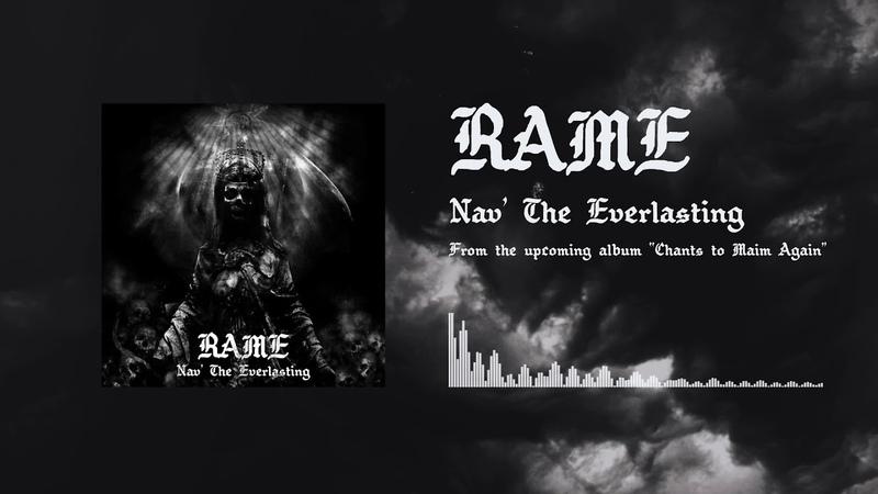 Rame - Nav` The Everlasting