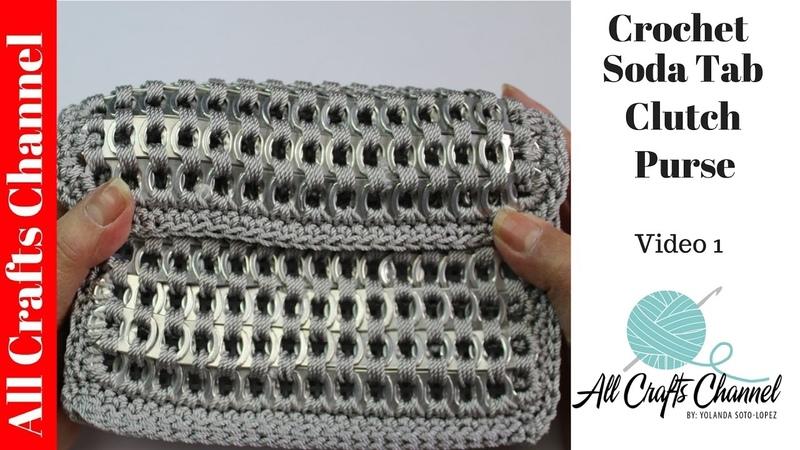 How to crochet soda tab clutch purse vid 1 Subtítulos en español Yolanda Soto Lopez