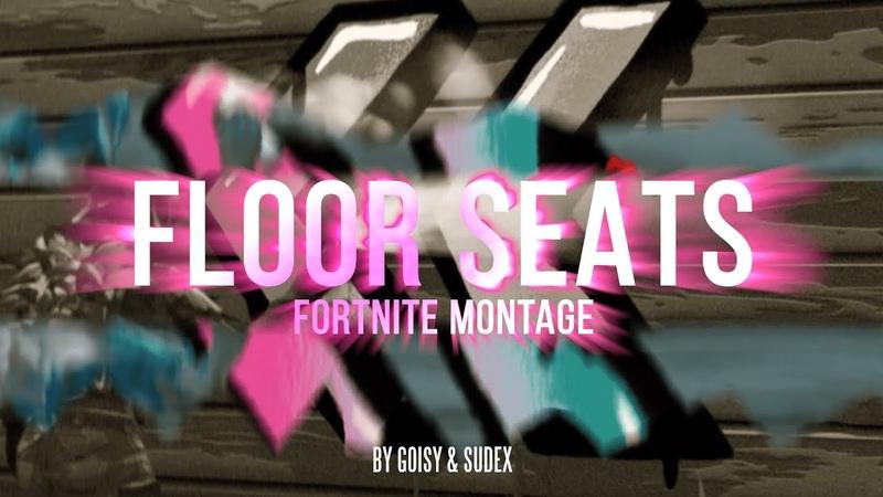 FLOOR SEATS ft. FaZe Barker (Fortnite Montage)