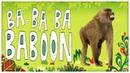 Animal Songs: Ba Ba Baboon, by StoryBots