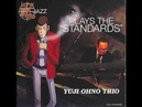 When You Wish Upon a Star Yuji Ohno Trio Lupin III Jazz Plays the Standards 05 10