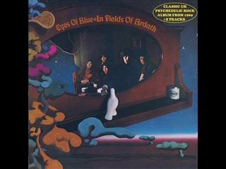 Eyes Of Blue - In Fields Of Ardath (1969, vinyl rip) 🇬🇧 Prog Rock/Electric Blues