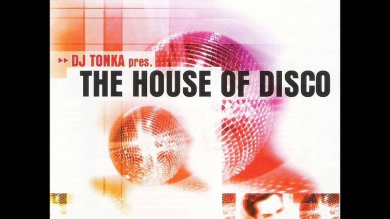 DJ Tonka - The House of Disco (1998)