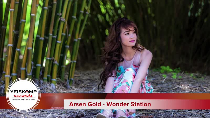 Arsen Gold - Wonder Station (Original Mix)