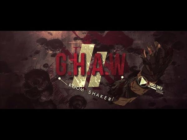 [Nyala] G.H.A.W II ROOM SHAKER - AMV