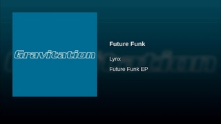Lynx - Future Funk [2004]