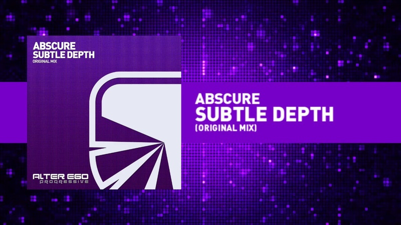 Abscure Subtle Depth Progressive Trance