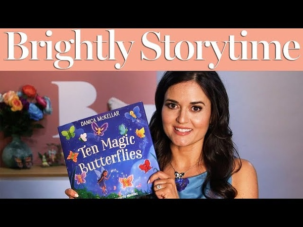 Ten Magic Butterflies - Read Aloud Picture Book   Brightly Storytime