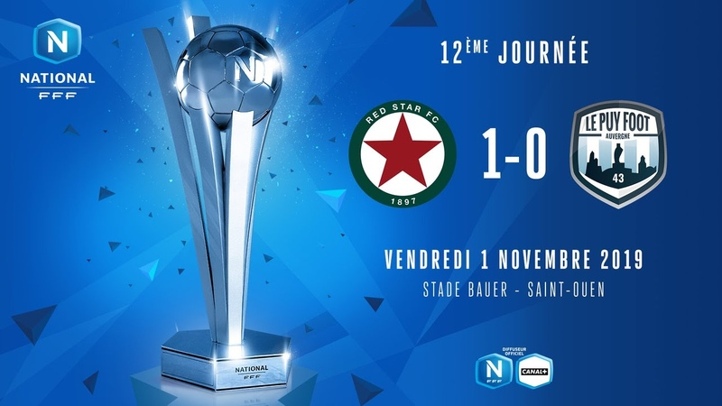 J12 Red Star FC Le Puy Foot Auvergne 43 1 0 le r sum National FFF 2019 2020