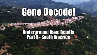 Gene Decode! Underground Base Details: Part 9 - Caribbean-South America. B2T Show Aug 12, 2020 (IS)