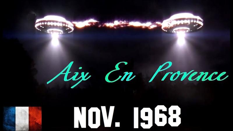 OVNI Reconstitution Aix En Provence France Nov 1968