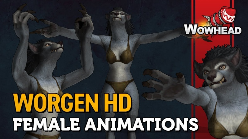 Worgen Female Animations - Patch 8.2.5
