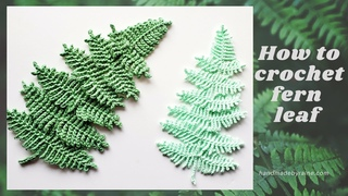 How to crochet fern leaf 🌿 #withme