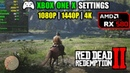 RX 580 | Red Dead Redemption 2 - Xbox One X settings - 1080p, 1440p, 4K