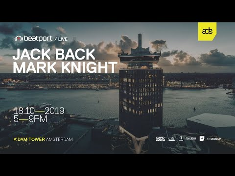 Mark Knight LIVE from A'DAM Tower ADE 2019 @Beatport Live